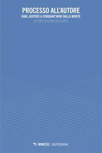 Processo all'autore Karl Jaspers a cinquant'anni dalla morte