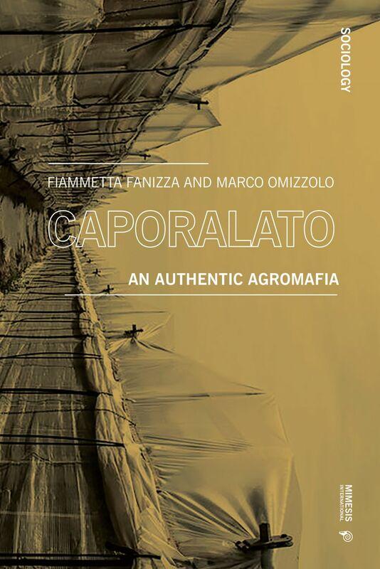 Caporalato An Authentic Agromafia