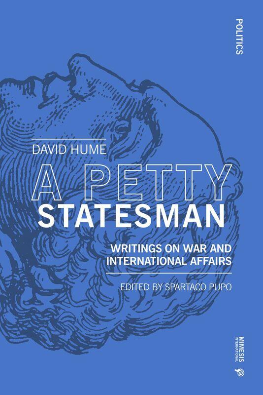 A Petty Statesman Writings on war and international affairs
