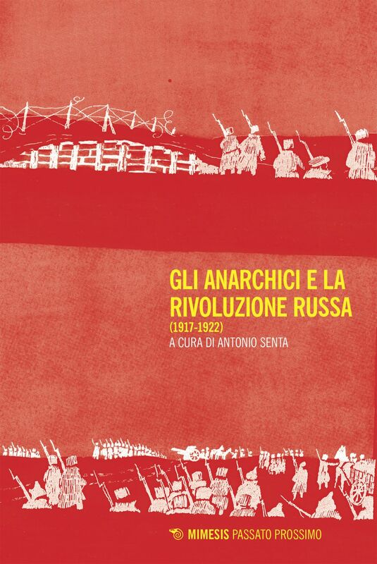 Gli anarchici e la Rivoluzione russa (1917-1922)