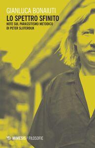 Lo spettro infinito Note sul parassitismo metodico in Peter Sloterdijk