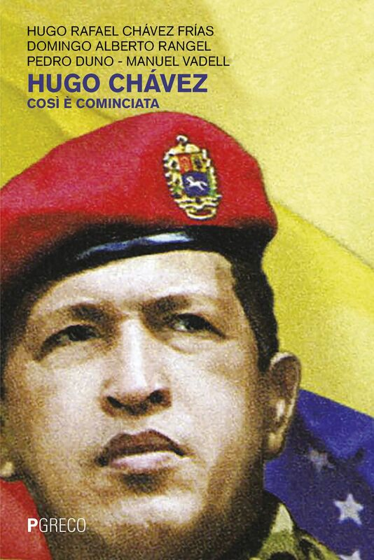 Hugo Chávez Così è cominciata