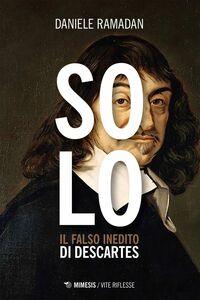 Solo Il falso inedito di Descartes