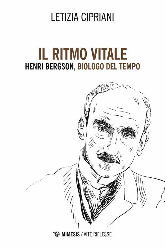 Il ritmo vitale Henri Bergson, biologo del Tempo