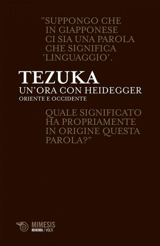 Un'ora con Heidegger Oriente e Occidente