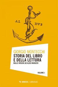 Storia del libro e della lettura Dalle origini ad Aldo Manuzio