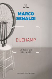 Duchamp La scienza dell'arte