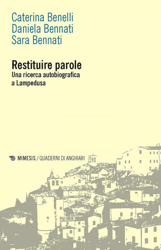 Restituire parole Una ricerca autobiografica a Lampedusa