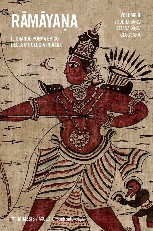 Rāmāyaṇa vol. 3 Il grande poema epico della mitologia indiana