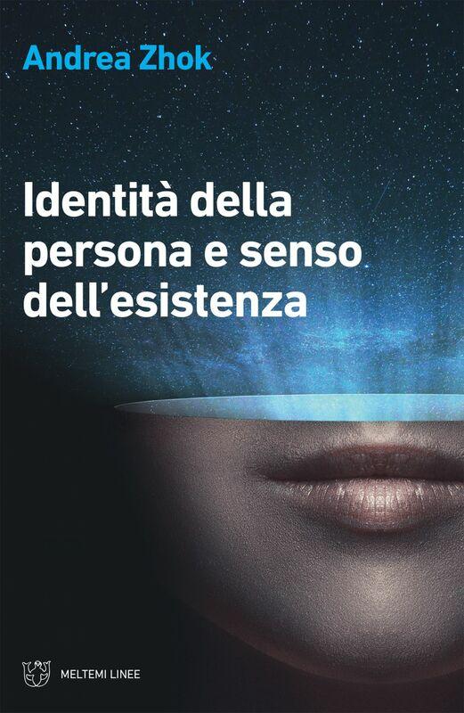 Identità della persona e senso dell'esistenza