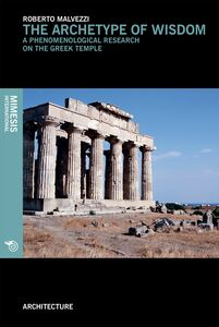 The archetype of wisdom A phenomenological research on the greek temple