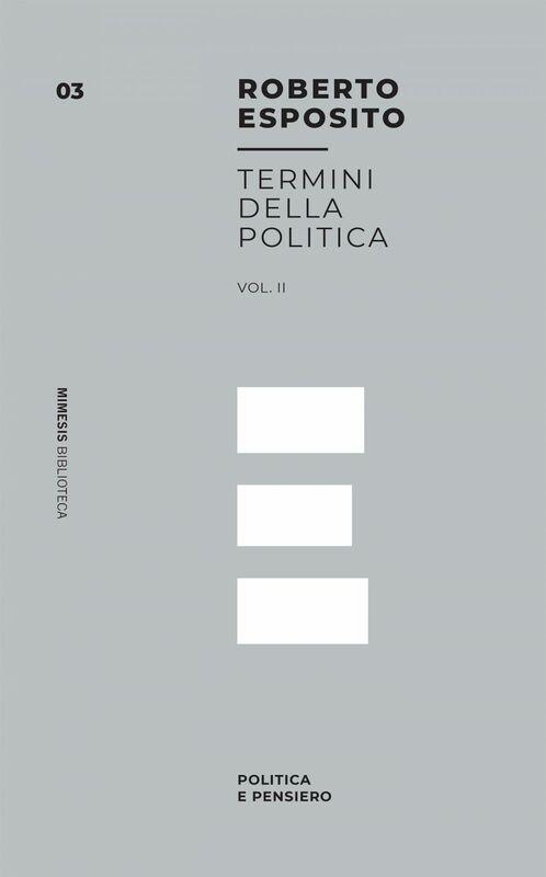 Termini della Politica vol. 2 Politica e Pensiero