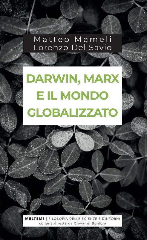 Darwin, Marx e il mondo globalizzato