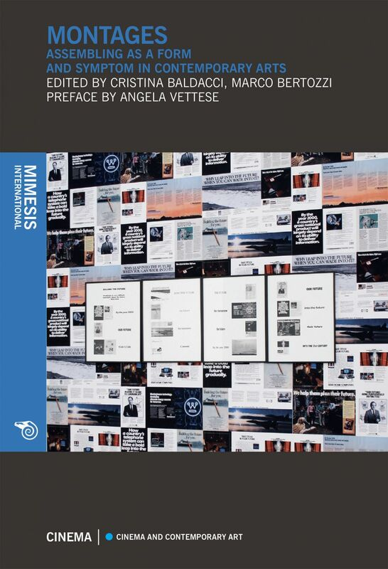 Montages Assembling as a form and symptom in contemporary arts