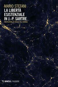 La libertà esistenziale in J.-P. Sartre