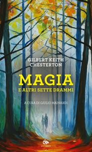 Magia e altri sette drammi
