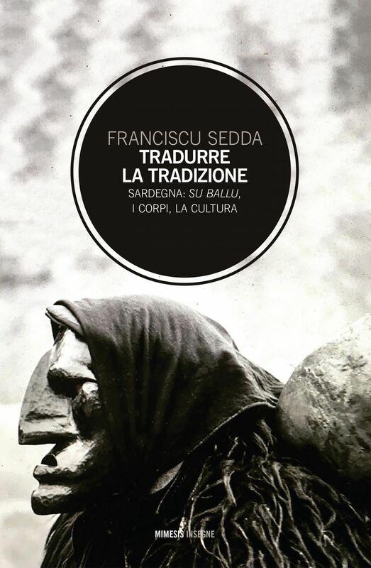 Tradurre la tradizione Sardegna: su ballu, i corpi, la cultura