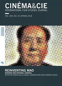 Cinéma&Cie 30 Reinventing Mao. Maoisms and national cinemas