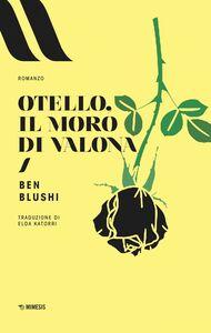 Otello, il Moro di Valona
