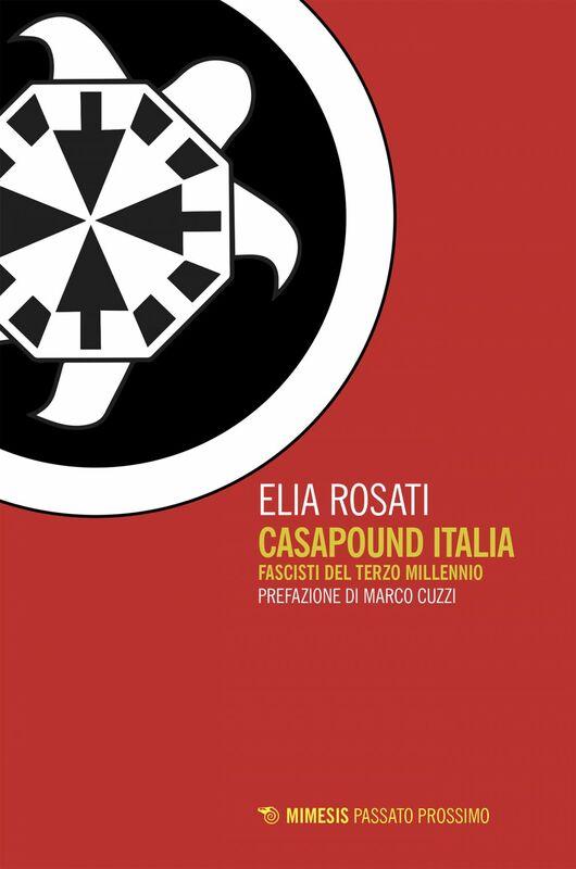 CasaPound Italia Fascisti del terzo millennio