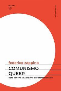 Comunismo queer Note per una sovversione dell'eterosessualità