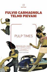 Pulp Times Immagini del tempo nel cinema d'oggi