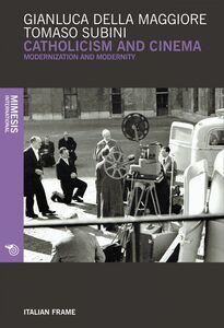 Catholicism ad cinema Modernization and modernity