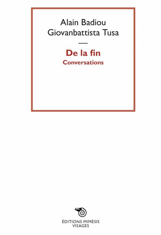 De la fin Conversations