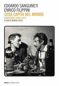 Cosa capita nel mondo Carteggio (1963-1977)
