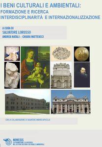 I Beni Culturali e Ambientali Formazione e ricerca interdisciplinarità e internazionalizzazione