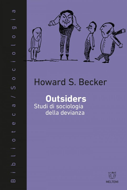 Outsiders Studi di sociologia della devianza