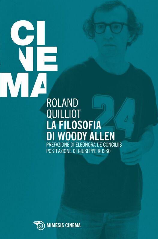 La filosofia di Woody Allen