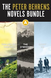 The Peter Behrens Novels Ebook Bundle The Law of Dreams, The O'Briens, and Carry Me