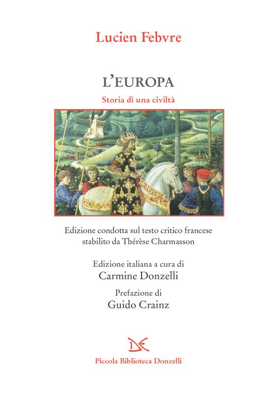 L'Europa Storia di una civiltà