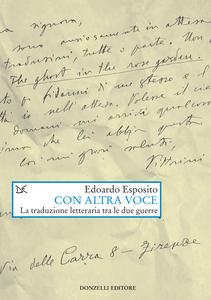 Con altra voce La traduzione letteraria tra le due guerre