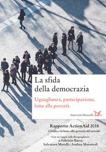 La sfida della democrazia Uguaglianza, partecipazione, lotta alla povertà