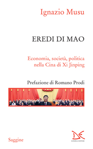 Eredi di Mao Economia, società, politica nella Cina di Xi Jinping