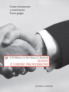 Mafie e libere professioni Come riconoscere e contrastare l'area grigia