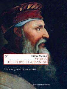 Storia del popolo albanese Dalle origini ai giorni nostri
