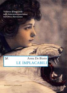 Le implacabili Violenze al femminile nella letteratura americana tra Otto e Novecento