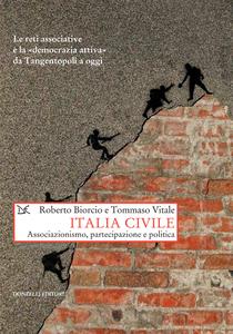 Italia civile Associazionismo. partecipazione e politica