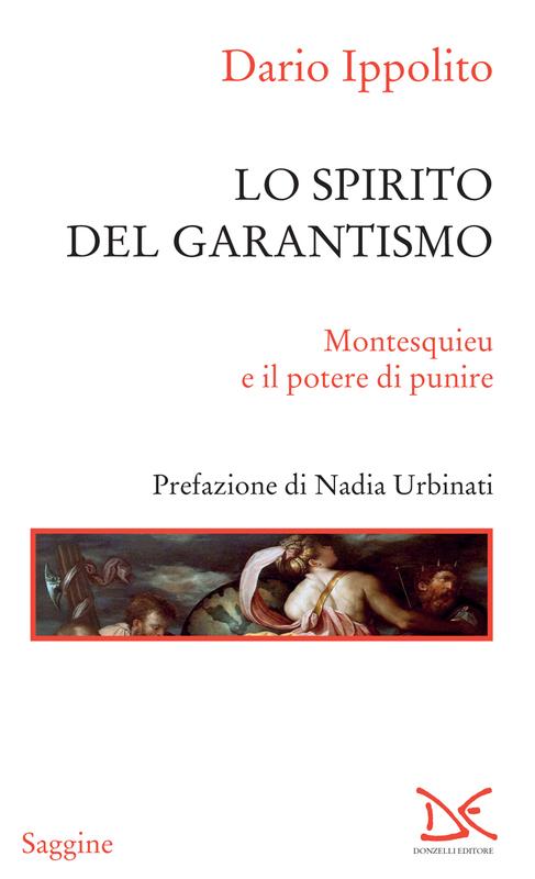 Lo spirito del garantismo Montesquieu e il potere di punire