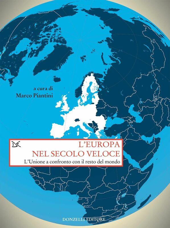 L'Europa nel secolo veloce L'Unione a confronto con il resto del mondo