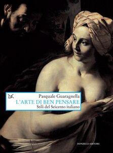 L'arte di ben pensare Stili del Seicento italiano