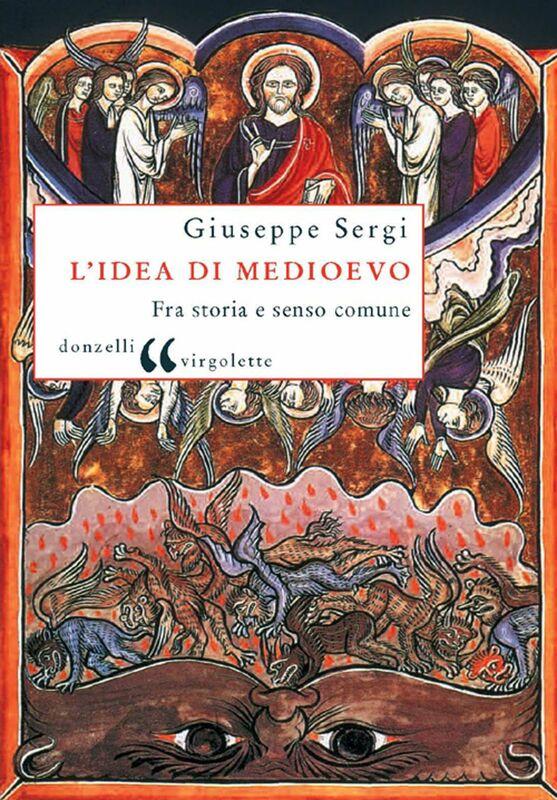L'idea di Medioevo
