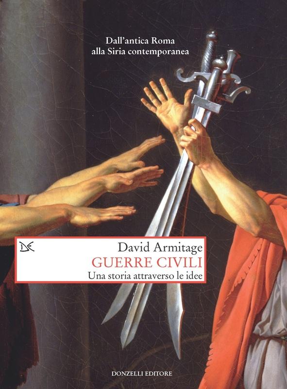 Guerre civili Una storia attraverso le idee