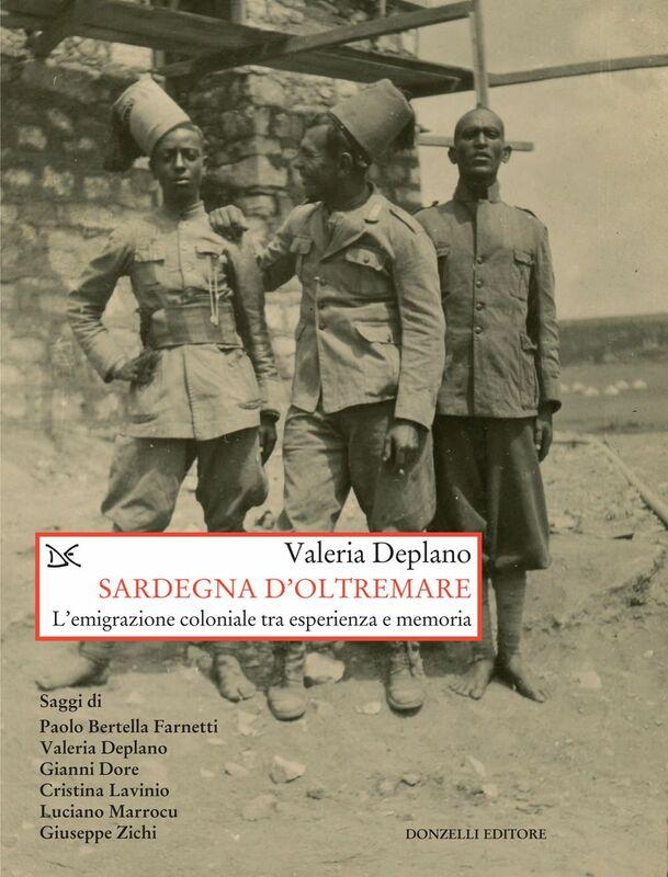 Sardegna d'oltremare L'emigrazione coloniale tra esperienza e memoria