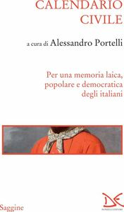 Calendario civile Per una memoria laica, popolare e democratica degli italiani
