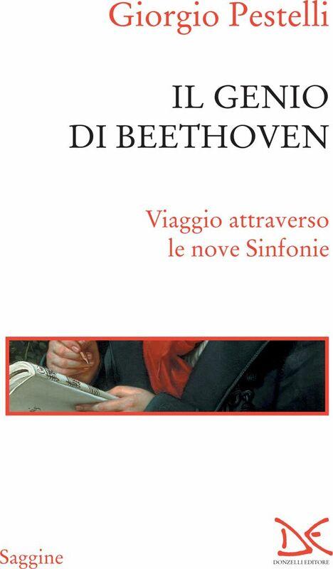 Il genio di Beethoven Viaggio attraverso le nove Sinfonie