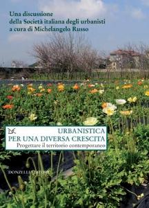 Urbanistica per una diversa crescita